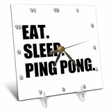 Eat Sleep Ping Pong - 6 x 6 Desk Clock