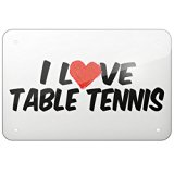 Metal Sign I Love Table Tennis, Large 12x18inch