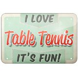 Metal Sign I Love Table Tennis, Vintage design, Large 12x18inch