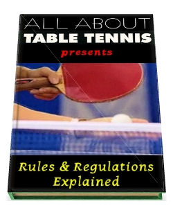 Table Tennis Rules and Regulations Explained