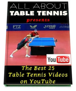 The best 25 table tennis videos on YouTube